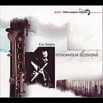 Eric Dolphy Stockholm Sessions - Enja 24bit Master Editions