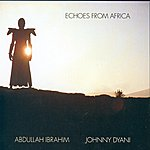 Abdullah Ibrahim Echoes From Africa