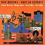 Roy Brooks Duet In Detroit