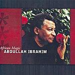 Abdullah Ibrahim African Magic
