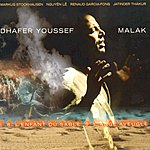 Dhafer Youssef Malak