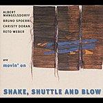 Albert Mangelsdorff Shake, Shuttle And Blow