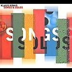 Klaus König Songs & Solos