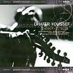 Dhafer Youssef Electric Sufi