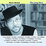 Marty Ehrlich The Long View