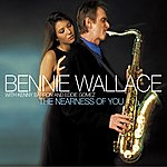 Bennie Wallace THE NEARNESS OF YOU