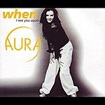 Aura When (I See You Again)