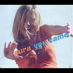 Aura You Came