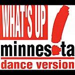 Minnesota What's Up? (Dance Version)