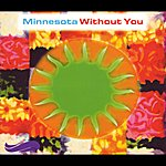 Minnesota Without You