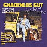 Wolfgang Petry Gnadenlos Gut '76-'84