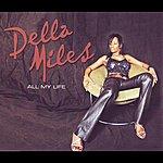 Della Miles All My Life