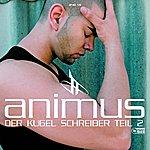 Animus Der Kugel Schreiber Teil 2