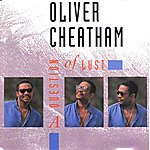 Oliver Cheatham A Question Of Lust