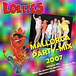 Lollies Mallorca Party Megamix 2007