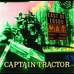 Captain Tractor East Of Edson
