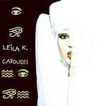 Leila K. Carousel
