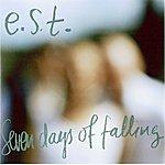 Esbjörn Svensson Trio Seven Days Of Falling