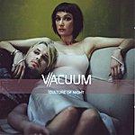 Vacuum Culture Of Night