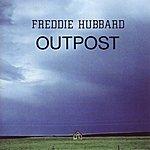 Freddie Hubbard Outpost