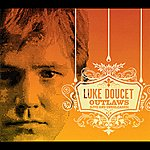 Luke Doucet Outlaws (Live + Unreleased)
