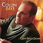 Collin Raye Can't Back Down