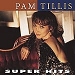 Pam Tillis Super Hits