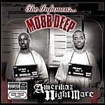 Mobb Deep Amerikaz Nightmare (Parental Advisory)