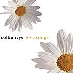 Collin Raye Love Songs