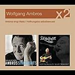 Wolfgang Ambros Ambros singt Waits /Hoffnungslos selbstbewusst