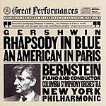 Leonard Bernstein Gershwin: Rhapsody In Blue/An American In Paris