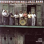 """Preservation Hall Jazz Band """"When The Saints Go Marchin' In"""" New Orleans, Vol. III"""