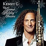 Kenny G The Greatest Holiday Classics