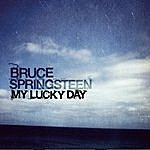 Bruce Springsteen My Lucky Day