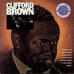 Clifford Brown The Beginning And The End