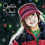 Charlotte Church Dream a Dream (North American Version)