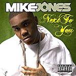 Mike Jones Next To You (Parental Advisory)