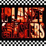 The Planet Smashers The Planet Smashers