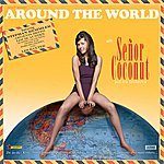 Señor Coconut Around The World