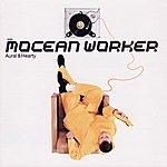 Mocean Worker Aural & Hearty