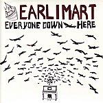 Earlimart Everyone Down Here