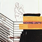 Moving Units Moving Units [EP]