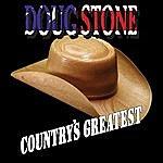 Doug Stone Country's Greatest