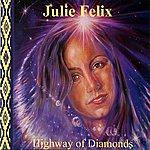 Julie Felix Highway of Diamonds