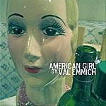 Val Emmich American Girl-Single