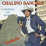Chalino Sanchez Desilusion