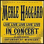 Merle Haggard In Concert - One Night Only