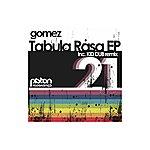 Gomez Tabula Rasa EP