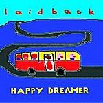 Laid Back Happy Dreamer - EP