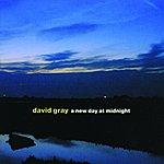 David Gray A New Day At Midnight